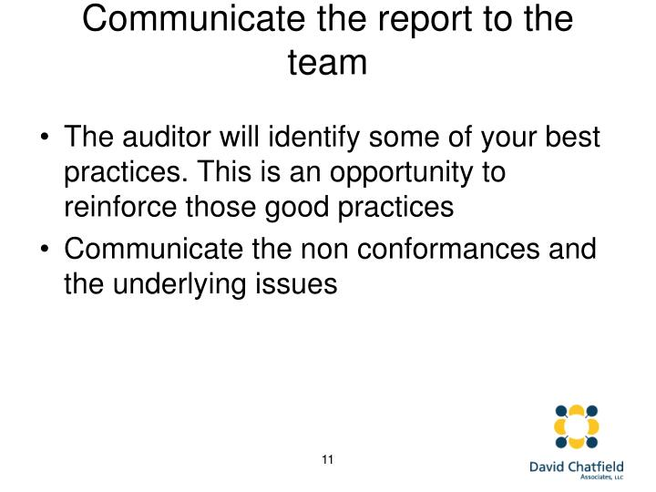 Communicate the report to the team