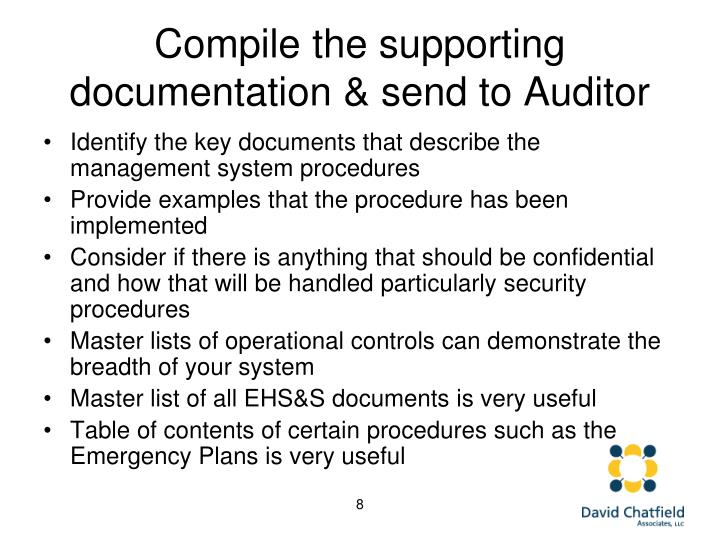 Compile the supporting documentation & send to Auditor