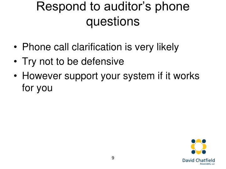 Respond to auditor's phone questions