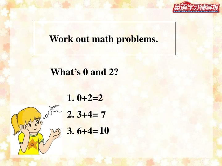 Work out math problems.