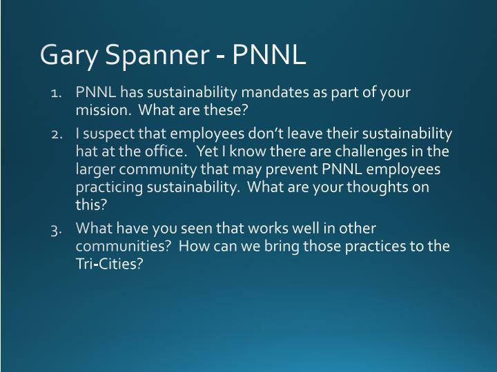 Gary Spanner - PNNL
