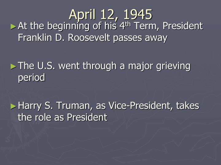April 12, 1945