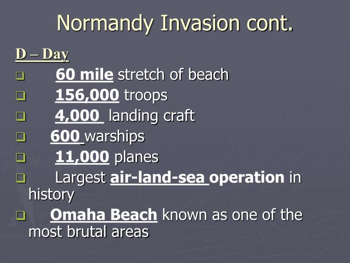 Normandy Invasion cont.