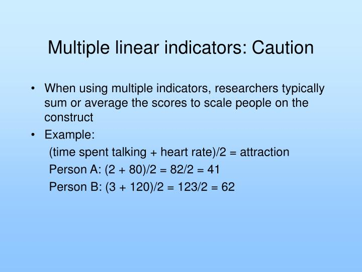 Multiple linear indicators: Caution