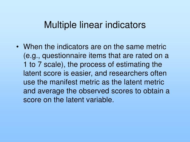 Multiple linear indicators