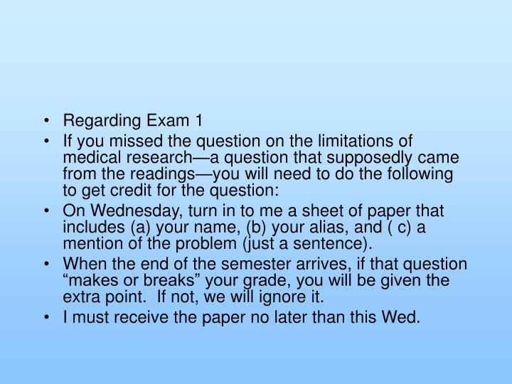 Regarding Exam 1