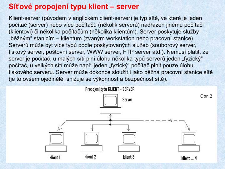 Síťové propojení typu klient – server