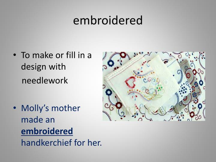 embroidered