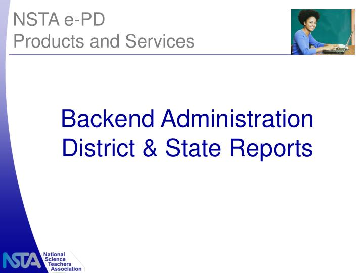 Backend Administration District & State Reports