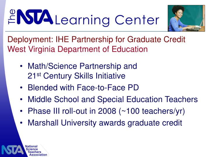 Deployment: IHE Partnership for Graduate Credit