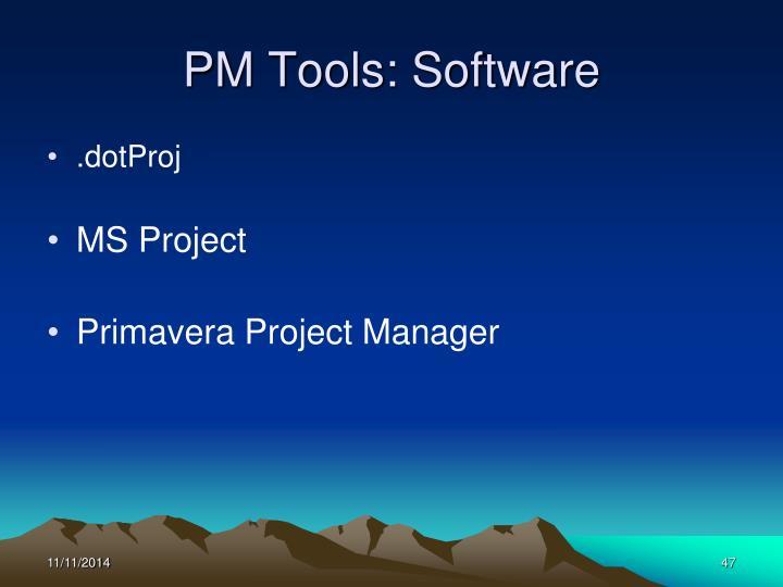 PM Tools: Software