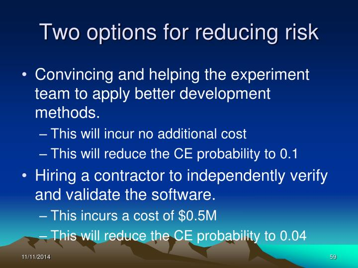 Two options for reducing risk