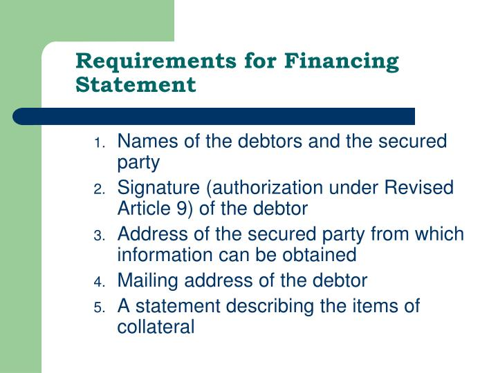 Requirements for Financing Statement