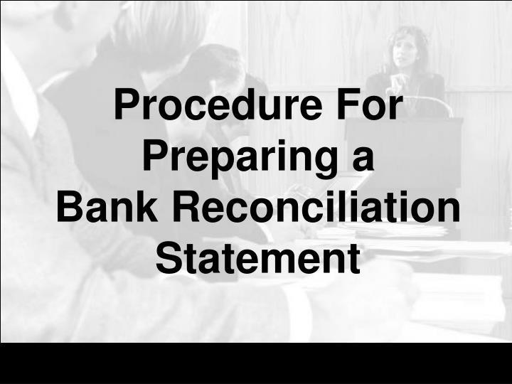 Procedure For Preparing a