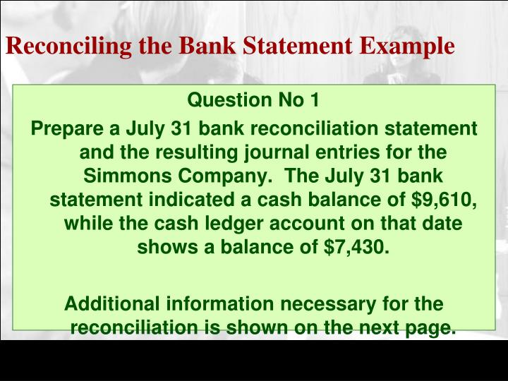 Reconciling the Bank Statement Example