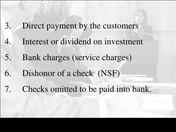 3.	Direct payment by the customers