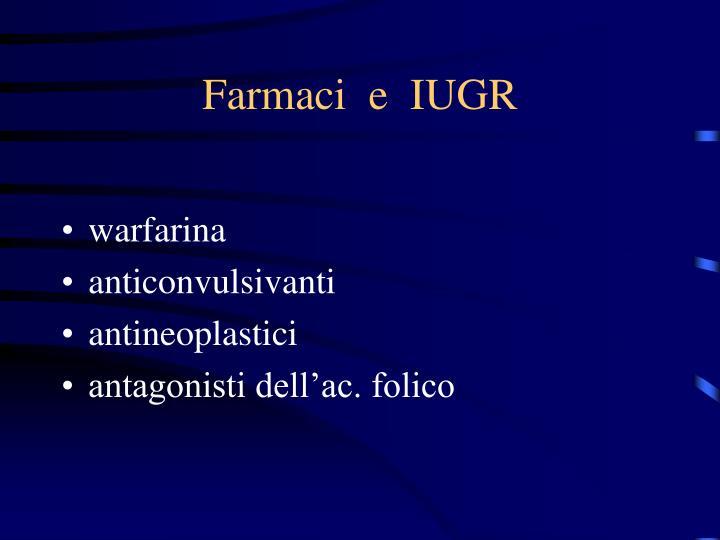 Farmaci  e  IUGR