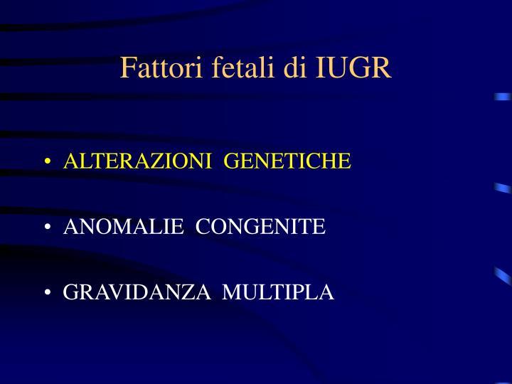 Fattori fetali di IUGR