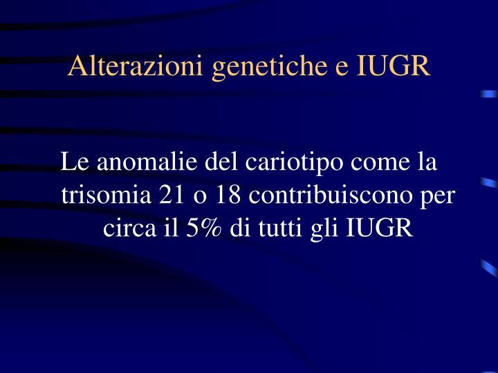 Alterazioni genetiche e IUGR