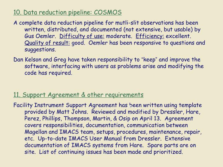 10. Data reduction pipeline: COSMOS
