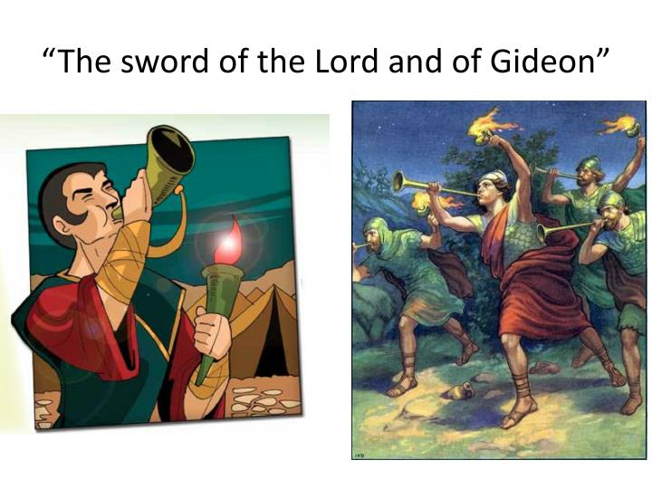 """The sword of the Lord and of Gideon"""