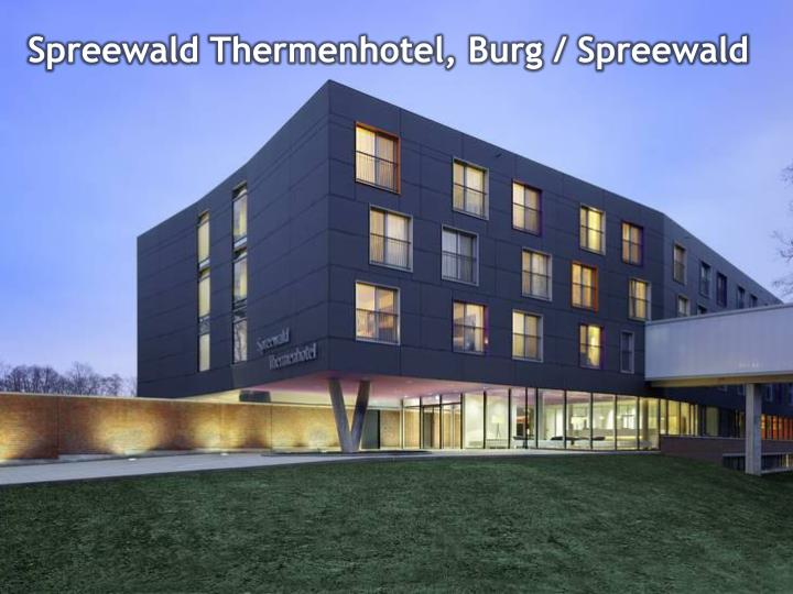 Spreewald Thermenhotel, Burg / Spreewald