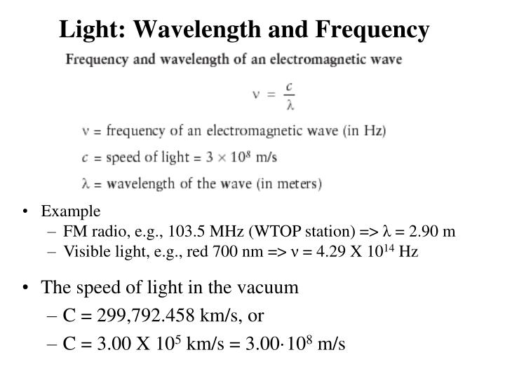 Light: Wavelength and Frequency