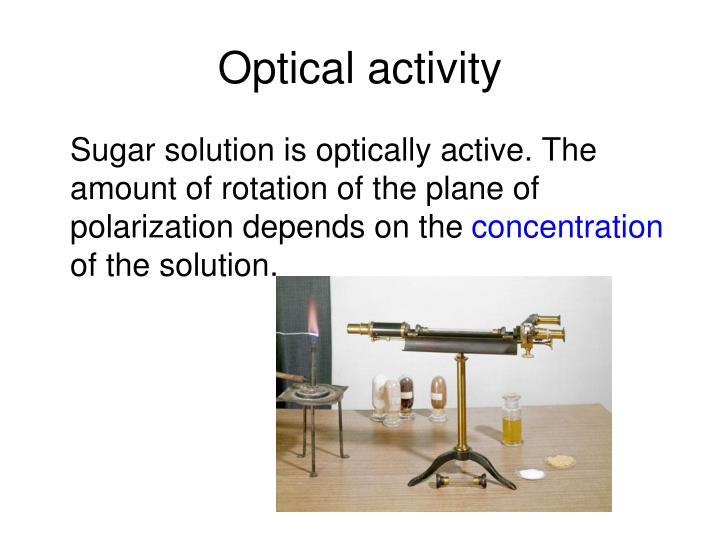 Optical activity