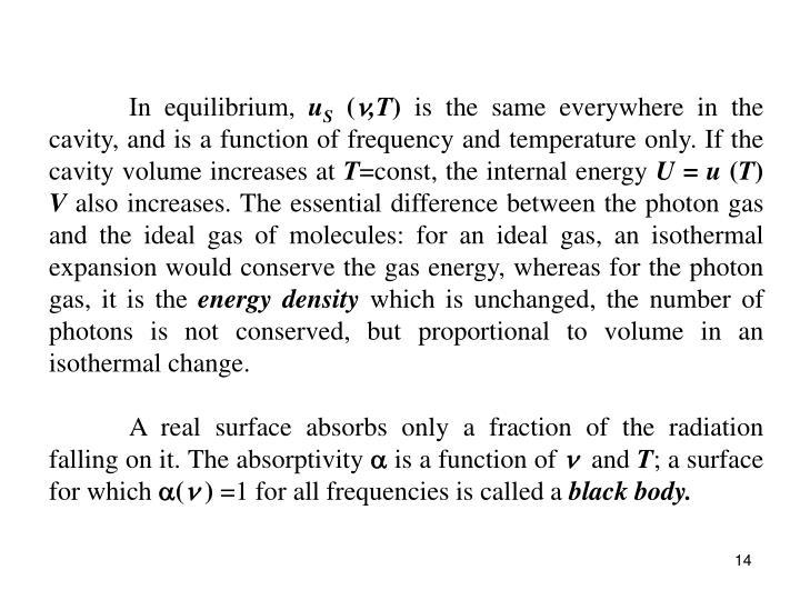 In equilibrium,