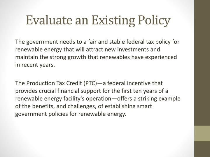 Evaluate an Existing Policy