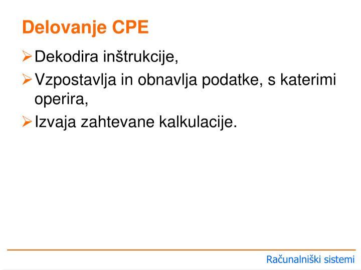 Delovanje CPE