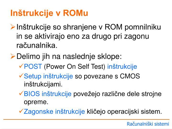 Inštrukcije v ROMu