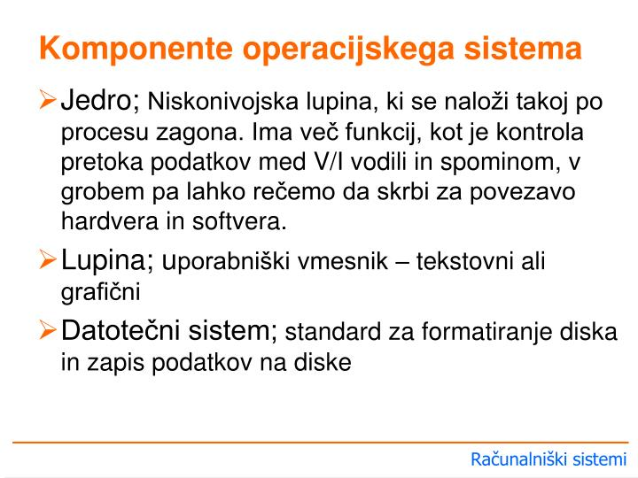 Komponente operacijskega sistema