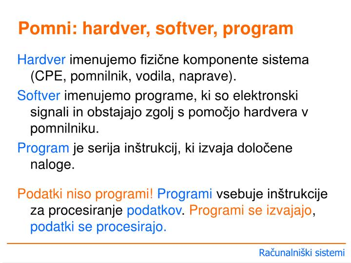 Pomni: hardver, softver, program