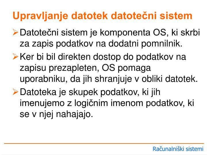 Upravljanje datotek datotečni sistem