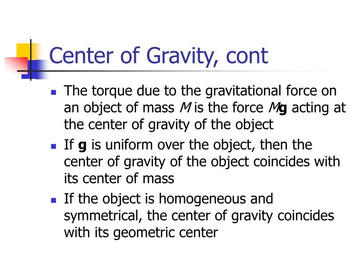 Center of Gravity, cont