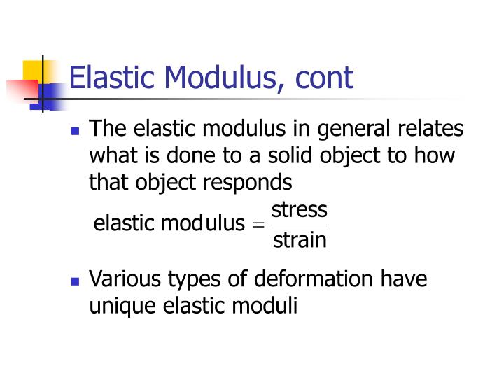 Elastic Modulus, cont