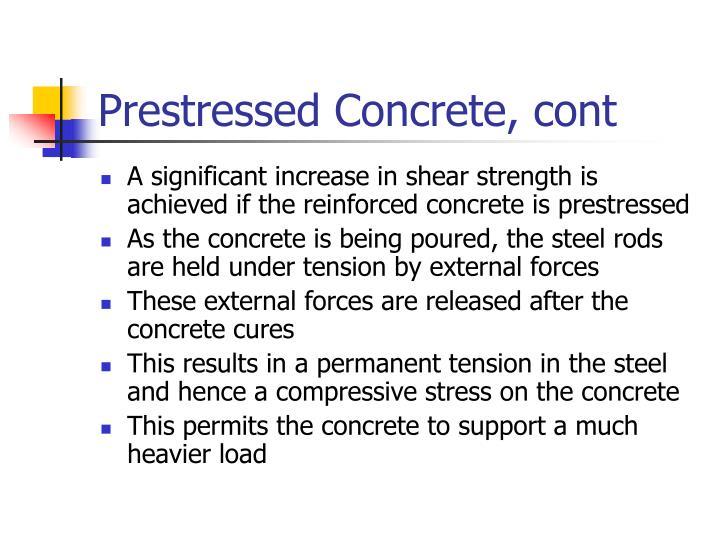 Prestressed Concrete, cont