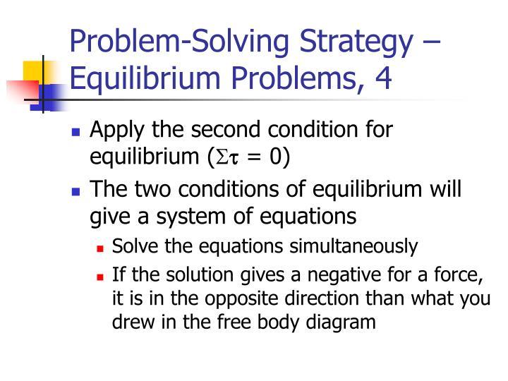 Problem-Solving Strategy – Equilibrium Problems, 4