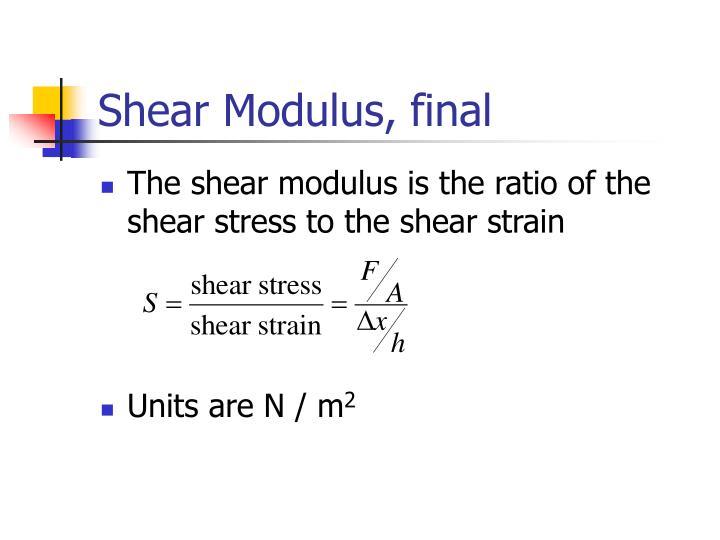 Shear Modulus, final