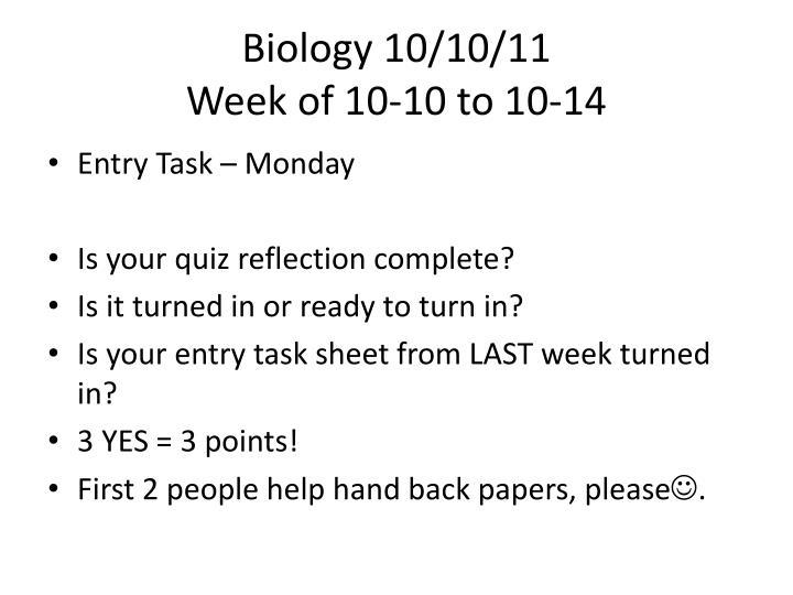 Biology 10/10/11