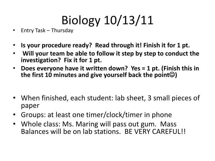 Biology 10/13/11