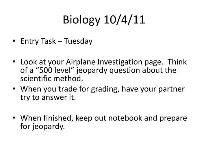 Biology 10/4/11