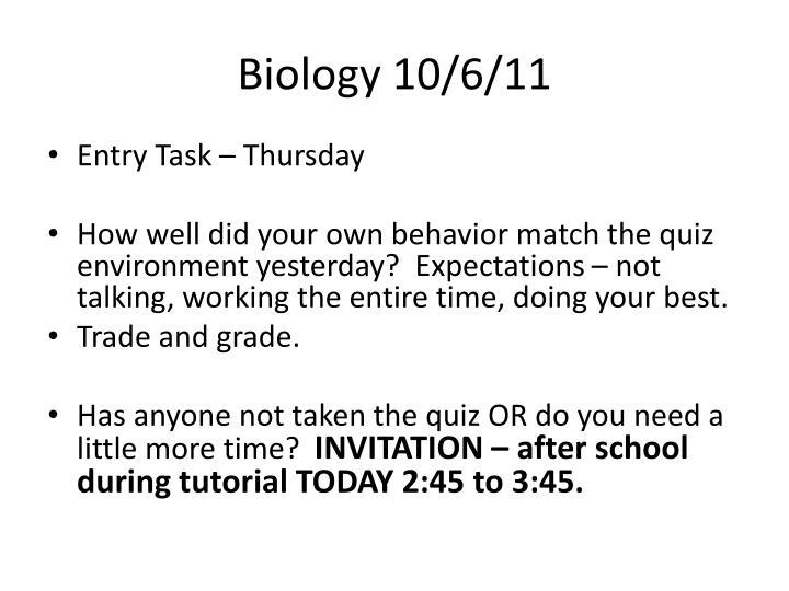 Biology 10/6/11