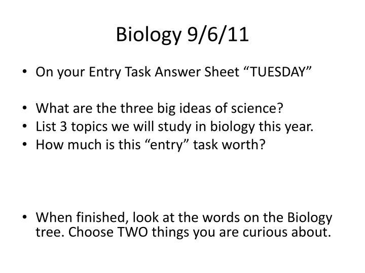Biology 9/6/11