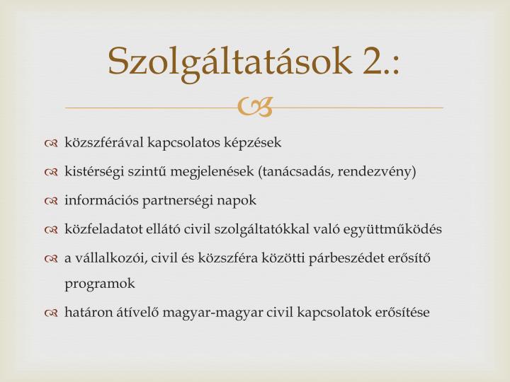 Szolgáltatások 2.: