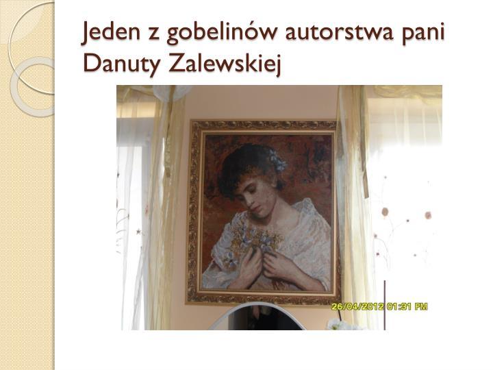 Jeden z gobelinów autorstwa pani Danuty Zalewskiej