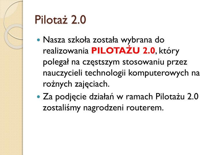 Pilotaż 2.0