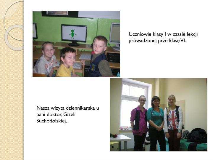 Uczniowie klasy I w czasie lekcji prowadzonej prze klasę VI.