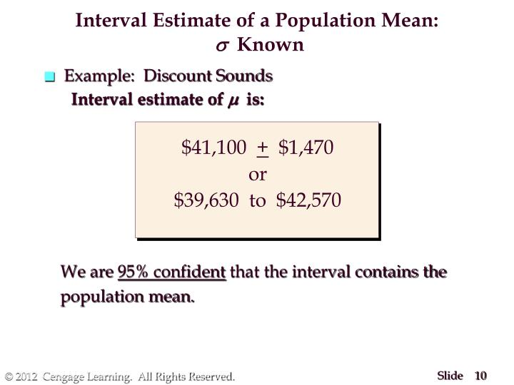 Interval Estimate of a Population Mean: